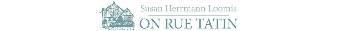 Susan Herrmann Loomis | On Rue Tatin